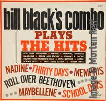 Bill Black's Combo Plays The Hits
