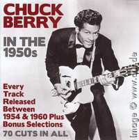 Chuck Berry in the 1950s - Chrome Dreams CD3CD5073