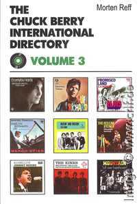 Morten Reff: The Chuck Berry International Directory, Volume 3