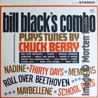 Bill Black's Combo Plays the Tunes of Chuck Berry